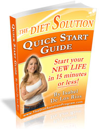 The Diet Solution Program Quick Start Guide